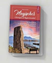 Magischer Chiemgau und Rupertiwinkel